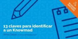 13 Claves para identificar a un Knowmad