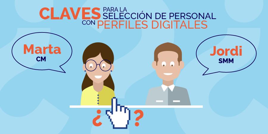 8 tips para la selección de perfiles digitales