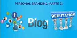Una historia de Personal Branding: Parte II