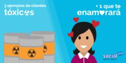 3 ejemplos de clientes tóxicos + 1 que te enamorará